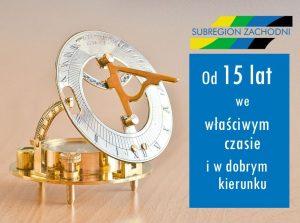 15-lecie działalności Subregionu Zachodniego