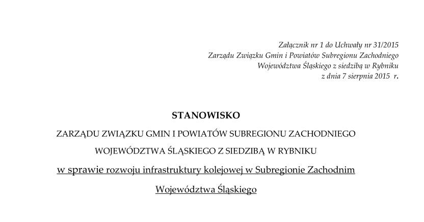 Stanowisko Zarządu w sprawie rozwoju infrastruktury kolejowej w Subregionie Zachodnim Województwa Śląskiego